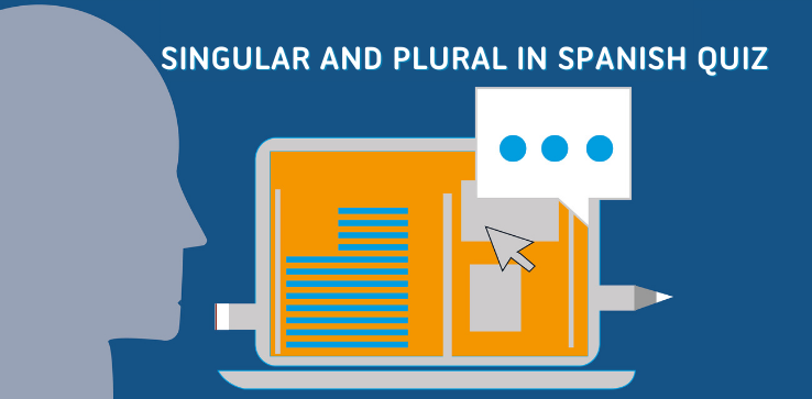 learn how to use Singular and Plural in Spanish