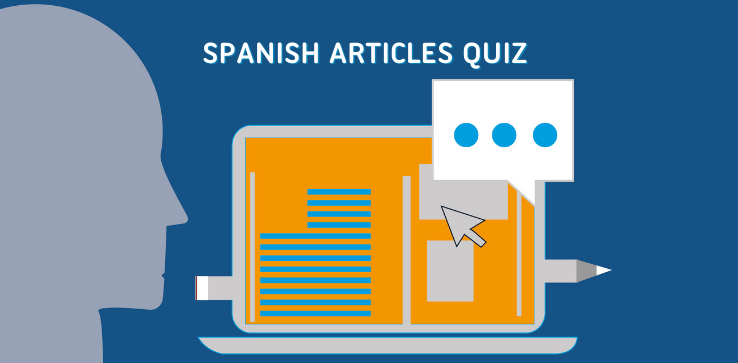 take a Spanish articles Quiz