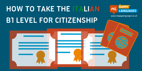 How To Take The Italian B1 Level For Citizenship | Happy