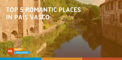 Top 5 Romantic Places in País Vasco